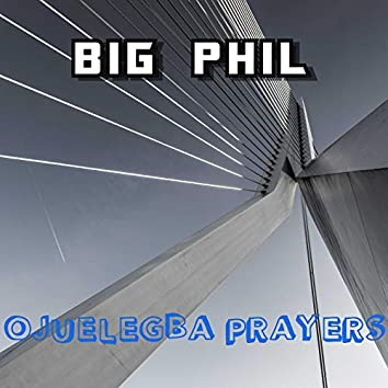 OJUELEGBA PRAYERS