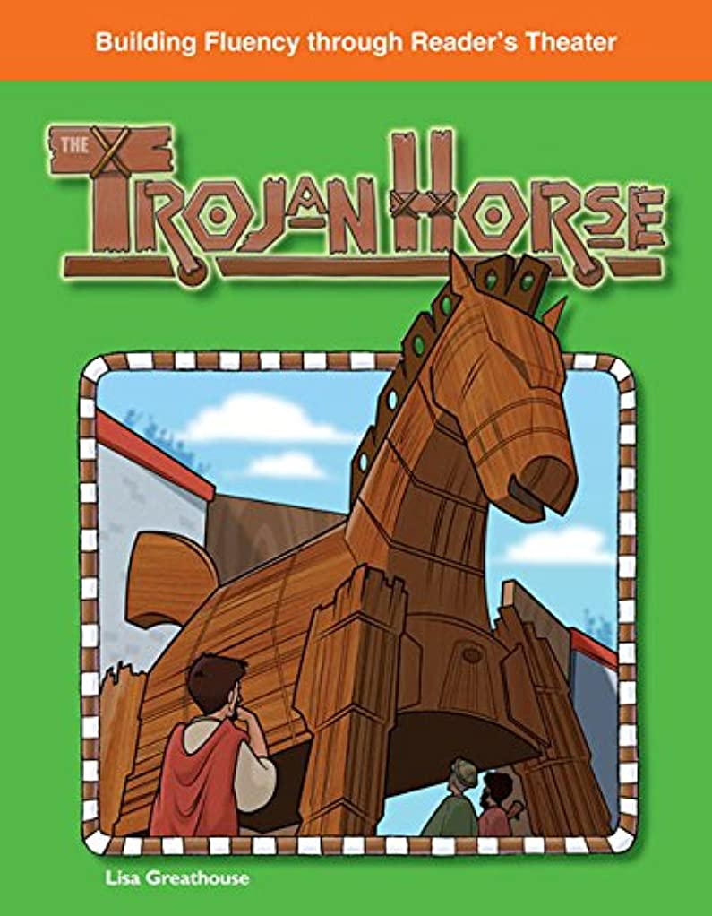 移植責逆説The Trojan Horse (Building Fluency Through Reader's Theater) (English Edition)