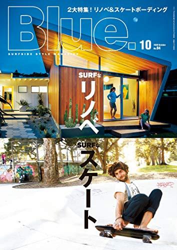 Blue. (ブルー) 2020年10月号 [雑誌]