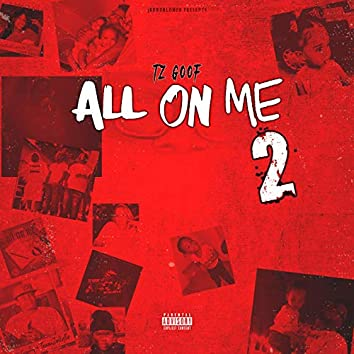 All on Me 2