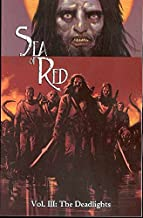 Sea of Red, Vol. 3: The Deadlights