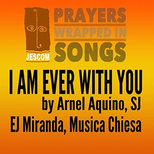 EJ Miranda, Musica Chiesa & Arnel Aquino SJ