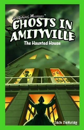 Ghosts in Amityville: The Haunted House (Jr. Graphic Mysteries)