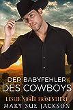 Der Babyfehler des Cowboys