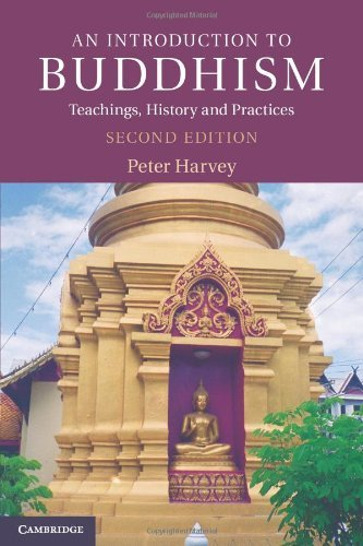 By Peter Harvey - An Introduction to Buddhism: Teachings, History and Practices (2nd Edition) (11/14/12)