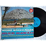 Blue Hawaii - Wout Steenhuis LP