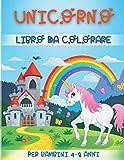 Unicorno Libro Da Colorare Per Bambini Dai 4-8 Anni: Pagine Da Colorare Carine E Divertenti Per Bamb...