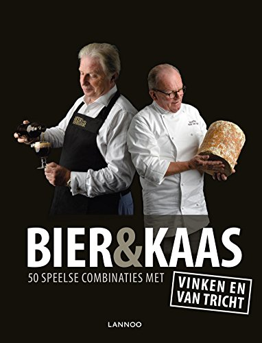 Kaas & bier: 50 speelse combinaties met Vinken en Van Tricht (Dutch Edition)