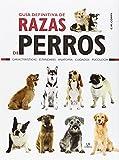 Guía Definitiva de Razas de Perros: Características, Estándares,...