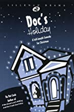 Doc's Holiday: A Full Length Comedy for Christmas (Lillenas Drama)