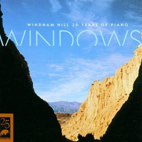 Windows: Windham Hill 25 Years of Piano by Various Artists, George Winston, Liz Story, Jim Brickman, Philip Aaberg, Michael [Music CD]