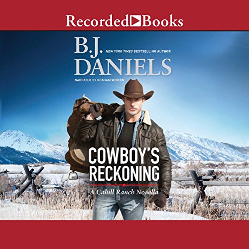Cowboy's Reckoning     A Cahill Ranch Novella              By:                                                                                                                                 B. J. Daniels                               Narrated by:                                                                                                                                 Graham Winton                      Length: 1 hr and 31 mins     17 ratings     Overall 4.4