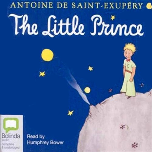 The Little Prince by Antoine de Saint-Exupery - A pilot stranded in the desert awakes one morning to see, standing before him, the most extraordinary little fellow....