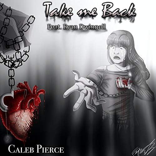 Caleb Pierce feat. Evan Dwinnell