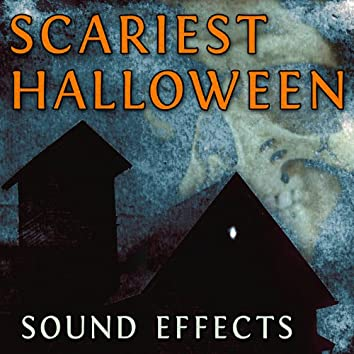 Scariest Halloween Sound Effects
