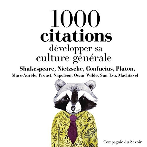 Développer sa culture générale en 1000 citations cover art