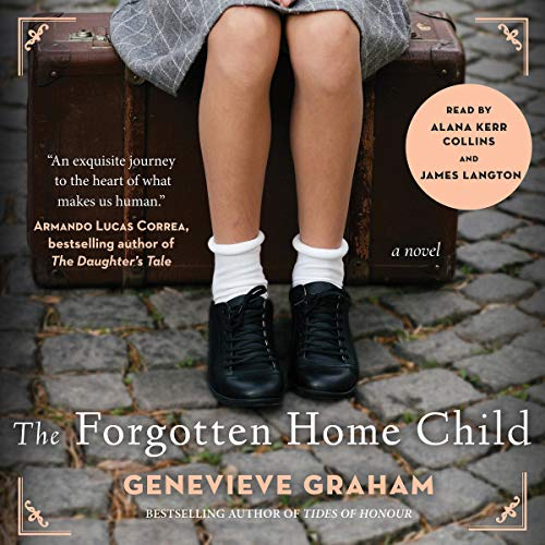 The Forgotten Home Child audiobook cover art