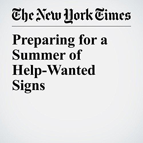 Preparing for a Summer of Help-Wanted Signs copertina
