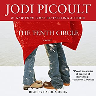 The Tenth Circle     A Novel              By:                                                                                                                                 Jodi Picoult                               Narrated by:                                                                                                                                 Carol Monda                      Length: 13 hrs and 12 mins     37 ratings     Overall 4.0