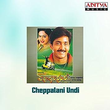 Cheppalani Undi (Original Motion Picture Soundtrack)