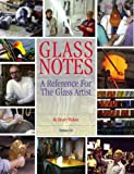 Glass Notes, a reference for the glass artist