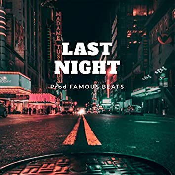Last Night (Instrumental)