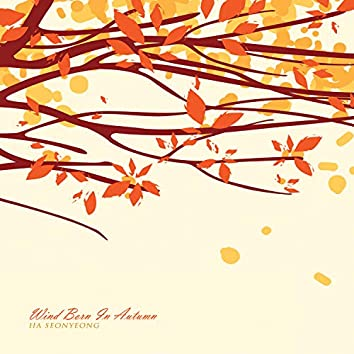 Wind Born In Autumn