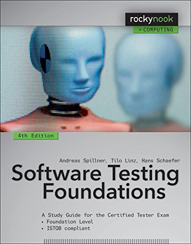Software Testing Foundations 4th Edition A Study Guide For The Certified Tester Exam Rocky Nook Computing