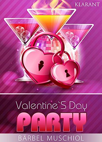 Valentines Day Party von [Muschiol, Bärbel]