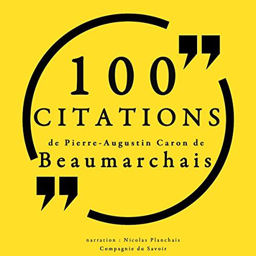 100 citations de Pierre-Augustin Caron de Beaumarchais audiobook cover art