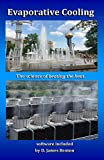 Evaporative Cooling: The Science of Beating...