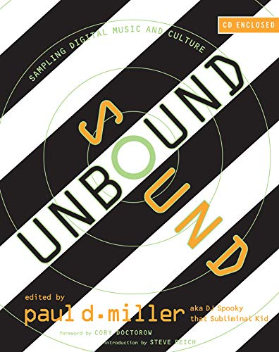 Sound Unbound: Sampling Digital Music and Culture (English Edition)