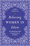 Believing Women' in Islam: Unreading Patriarchal Interpretations of the Qur'an (English Edition)