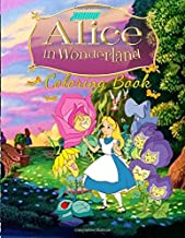 Alice in Wonderland Coloring Book: Alice in Wonderland Jumbo Coloring Book With Perfect Images For All Ages