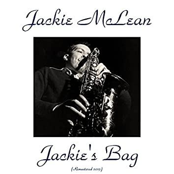 Jackie's Bag (feat. Tina Brooks, Blue Mitchell, Kenny Drew, Paul Chambers, Art Taylor) [Remastered 2015]