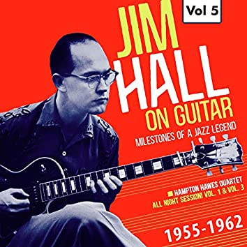 Milestones of a Jazz Legend: Jim Hall on Guitar, Vol. 5