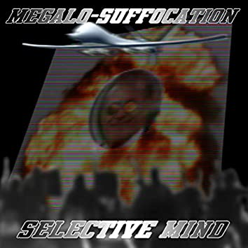 Megalo-Suffocation (Bunker-buster Mix)