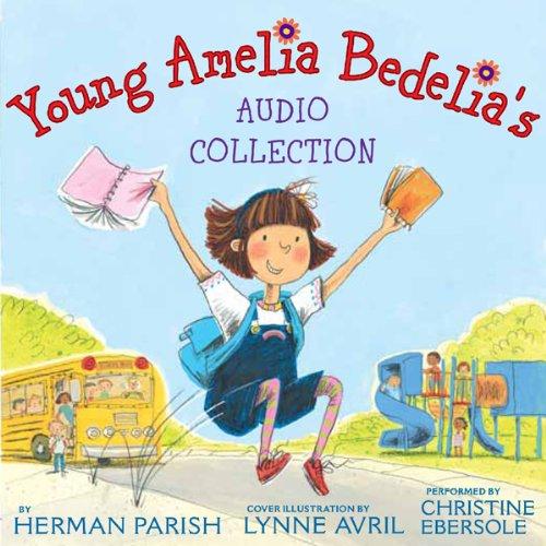 Young Amelia Bedelia's Audio Collection audiobook cover art