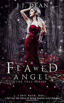 Flawed Angel (The Fall)