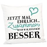 Geschenke 24: Kissen - Jetzt mal ehrlich - Romantisches Kuschelkissen Sofakissen Zierkissen...