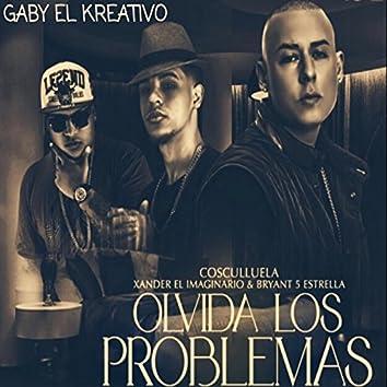 Olvida los Problema (Remix)
