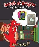 Derek el Dragón y los Calcetines Perdidos (Libros para ninos en español [Children's Books in Spanish))