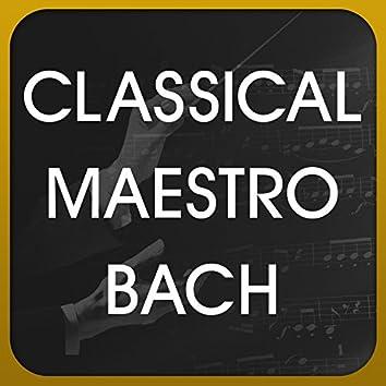 Classical Maestro Bach