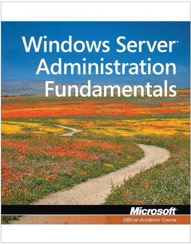 Download Exam 98 365 MTA Windows Server Administration Fundamentals (Microsoft Official Academic Course)] Microsoft Official Acad...