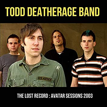 The Lost Record : Avatar Sessions 2003