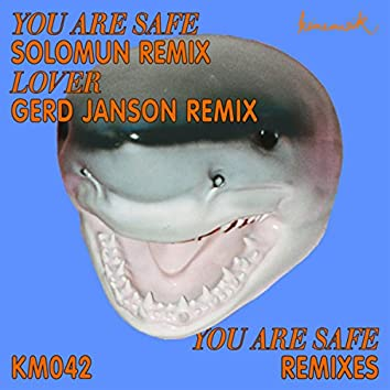 You Are Safe (Remixes)