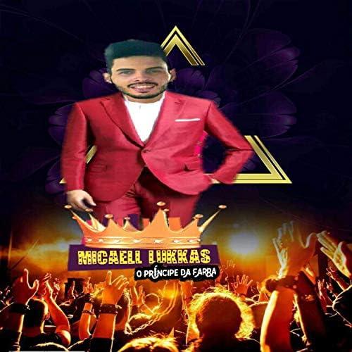 Micaell lukkas O Príncipe Da Farra
