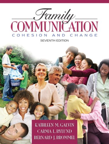 Family Communication: Cohesion and Change (7th Edition)