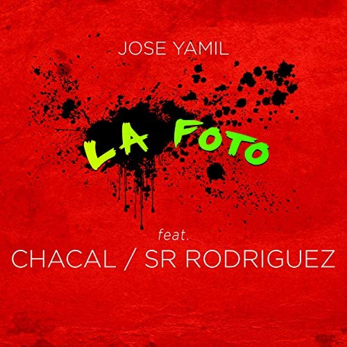 Jose Yamil feat. Chacal & Sr Rodriguez