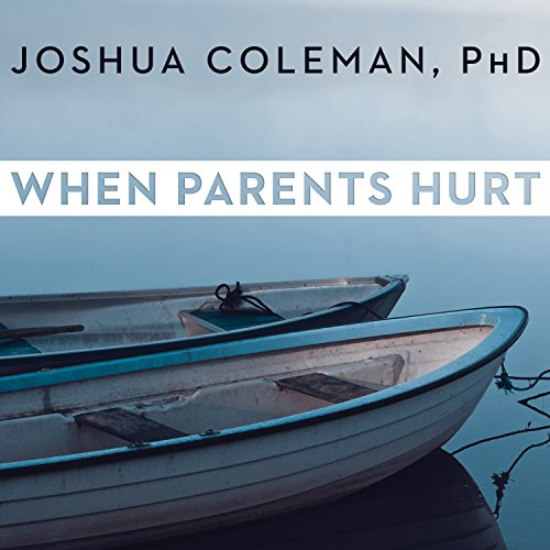 When Parents Hurt audiobook cover art